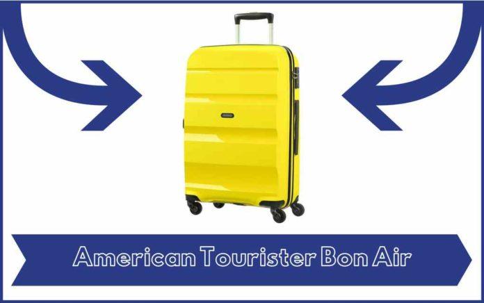 Valise American Tourister Bon Air - Avis - Test - Prix
