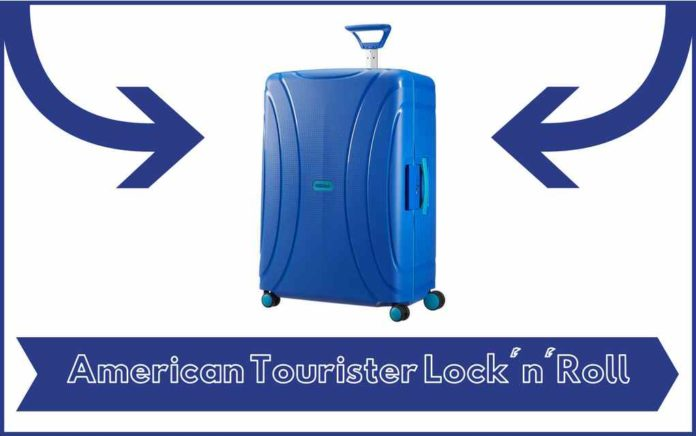 Valise American Tourister Lock n Roll - Avis - Test - Prix