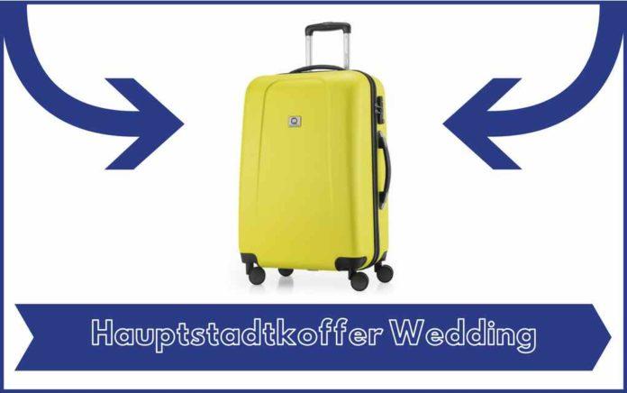 Valise Hauptstadtkoffer Wedding - Avis - Test - Prix