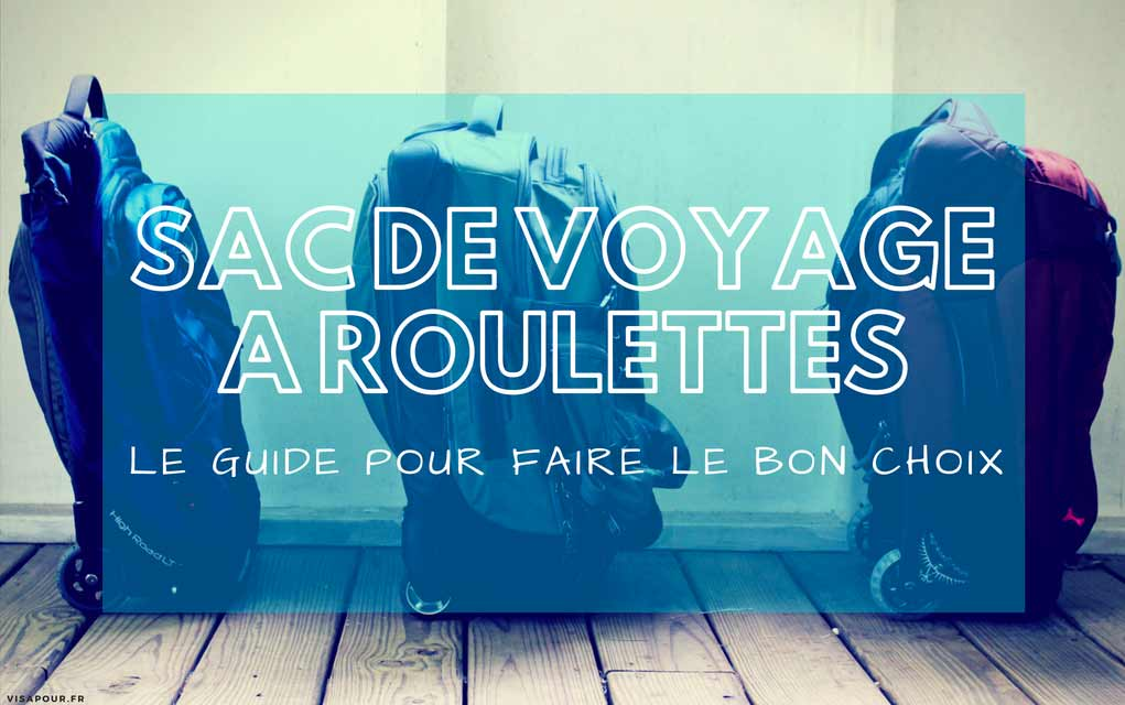 détaillant en ligne e5f13 f2cef ▷ Sac de Voyage à Roulettes : Comment Choisir le Meilleur ...