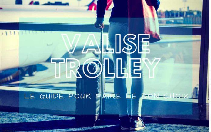 meilleure valise trolley comparatif